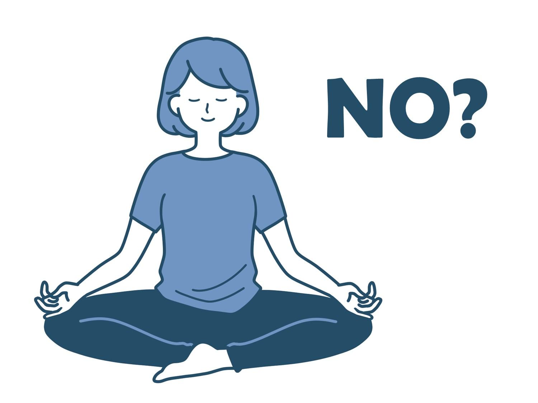 マインドフルネスができない、むずかしいのは瞑想しようとするから。